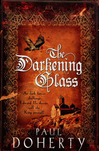 The Darkening Glass. by  Paul. Doherty