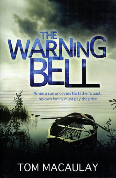The Warning Bell. by  Tom. Macaulay