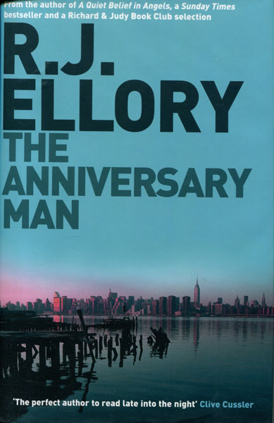 The Anniversary Man. by  R. J. Ellory