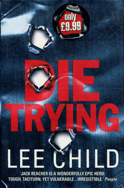 Die Trying. by  Lee. Child