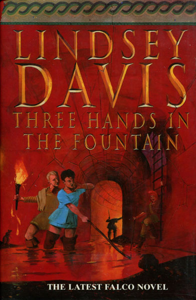 Three Hands In The Fountain by  Lindsey Davis