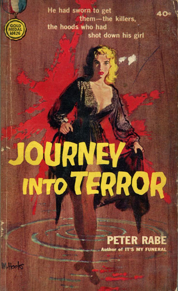Journey Into Terror. by  Peter. Rabe