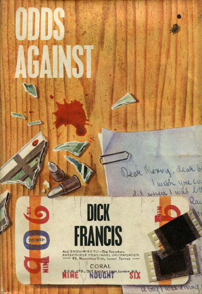 Odds Against. by Dick. Francis