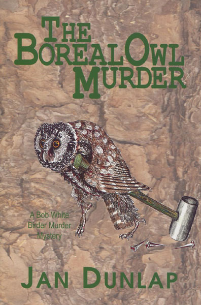 The Boreal Owl Murder. by  Jan. Dunlap