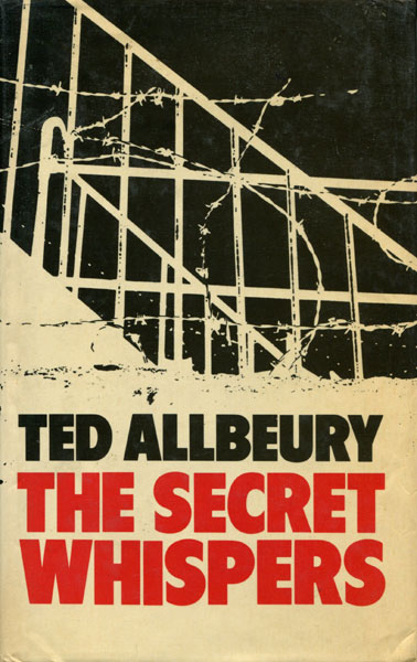 The Secret Whispers.  by  Ted. Allbeury