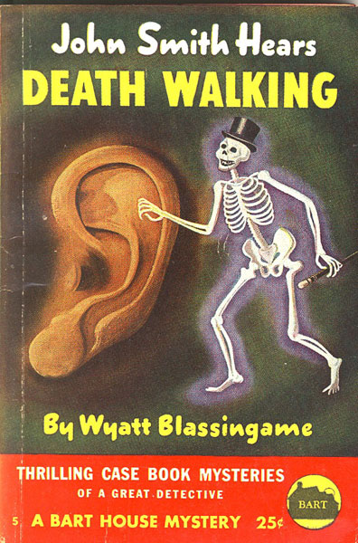 John Smith Hears Death Walking. by  Wyatt. Blassingame