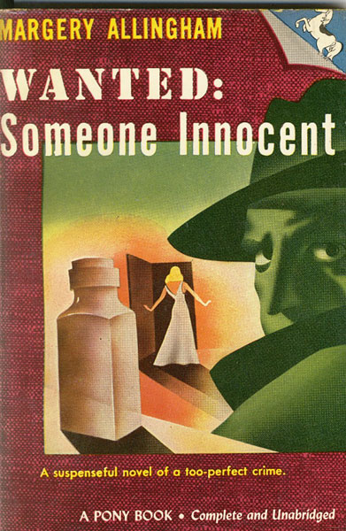 Wanted: Someone Innocent. by  Margery. Allingham