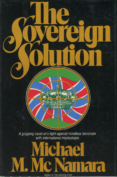 The Sovereign Solution. by  Michael M. Mcnamara