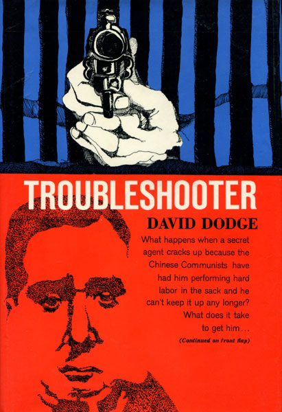 Troubleshooter by  David Dodge