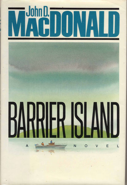 Barrier Island. by  John D. Macdonald