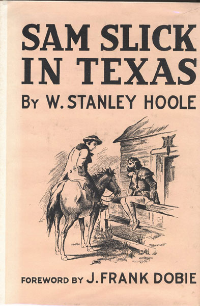 Sam Slick In Texas.  by  W. Stanley. Hoole