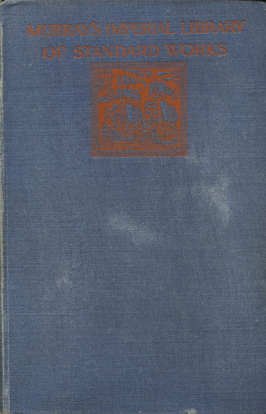 With The Border Ruffians, Memories Of The Far West 1852-1868  R.H.  Williams [Edited By E.W. Williams]