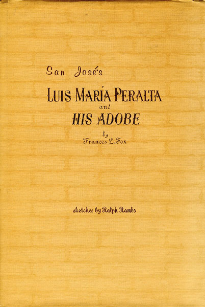 Luis Maria Peralta And His Adobe by Frances L Fox