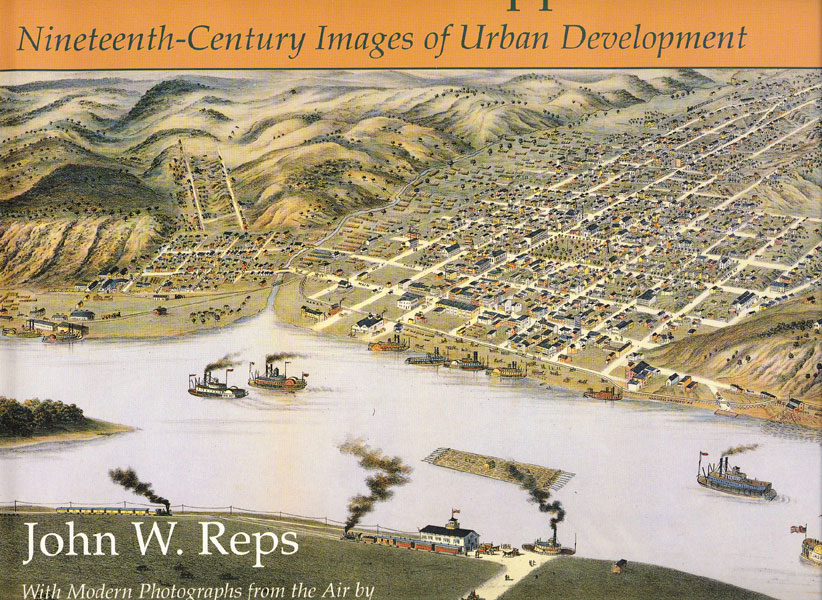 Cities Of The Mississippi. Nineteenth-Century Images Of Urban Development.  by  John W. Reps