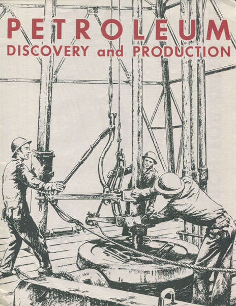 Petroleum: Discovery And Production.