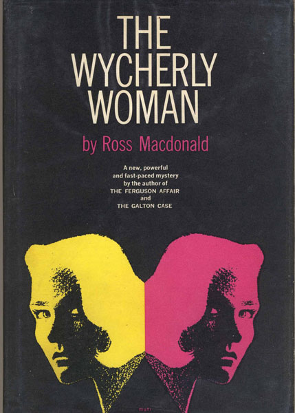 The Wycherly Woman. by Ross. Macdonald