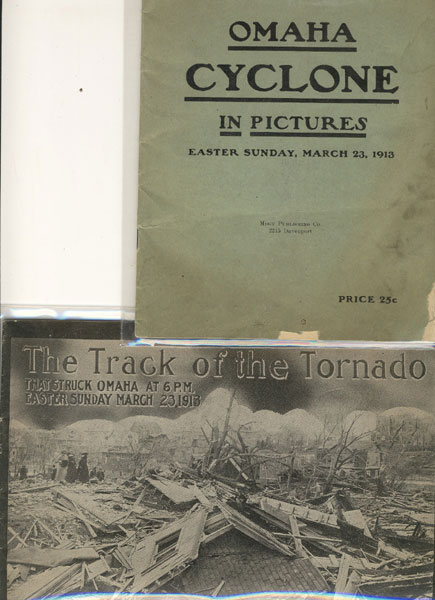 Omaha Cyclone In Pictures. The Track Of The Tornado That Struck Omaha At 6 P.M. Easter Sunday, March 23,1913.