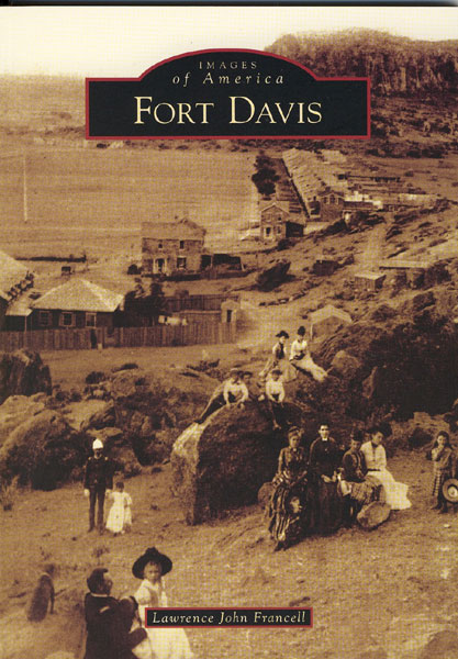 Fort Davis. by Lawrence John. Francell