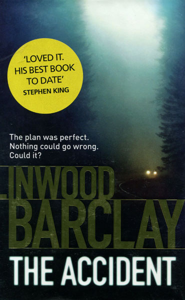 The Accident. by  Linwood. Barclay