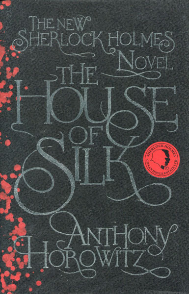 The House Of Silk. by  Anthony. Horowitz