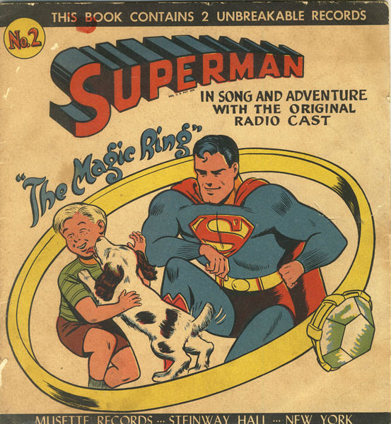 "Superman ""The Magic Ring"" In Song And Adventure With The Original Radio Cast. Superman"