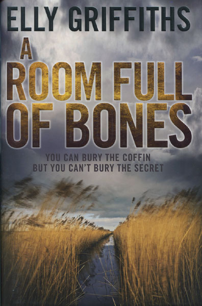 A Room Full Of Bones. by  Elly. Griffiths