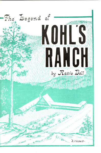 The Legend Of Kohl's Ranch.  by  Katie. Bell