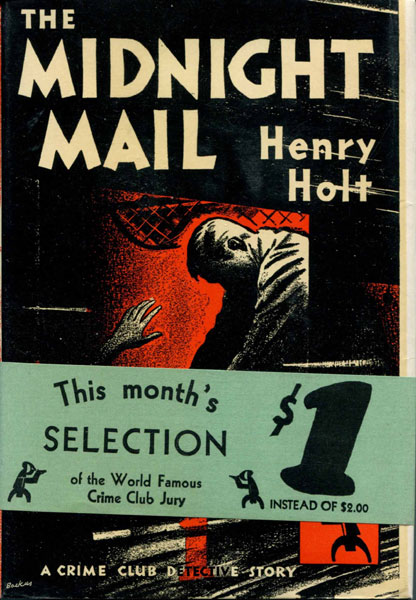 The Midnight Mail. by  Henry. Holt