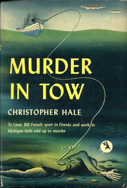Murder In Tow. by  Christopher. Hale