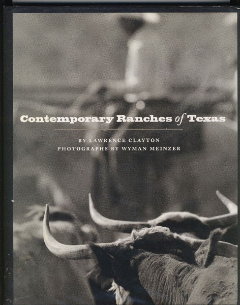 Contemporary Ranches Of Texas By Lawrence Clayton