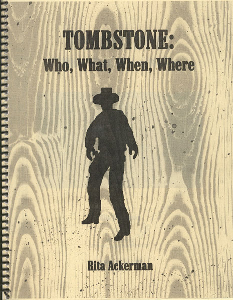 Tombstone: Who, What, When, Where.  by Rita. Ackerman