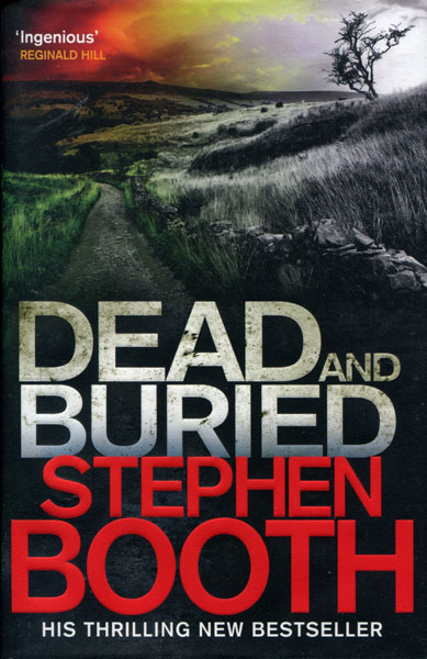 Dead And Buried. by  Stephen. Booth