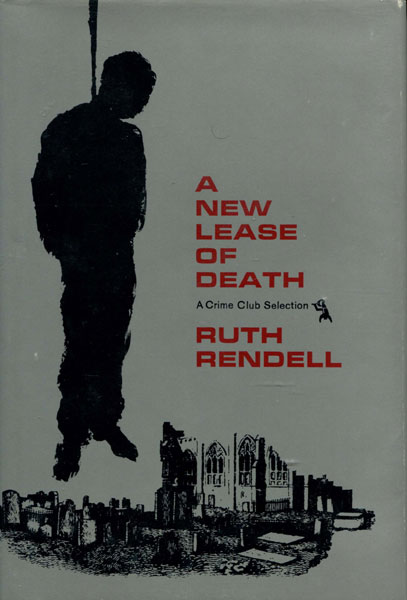 A New Lease Of Death. by  Ruth. Rendell