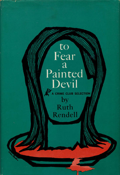 To Fear A Painted Devil. by  Ruth. Rendell