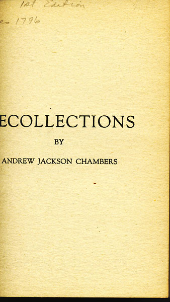 Recollections by  Andrew Jackson Chambers