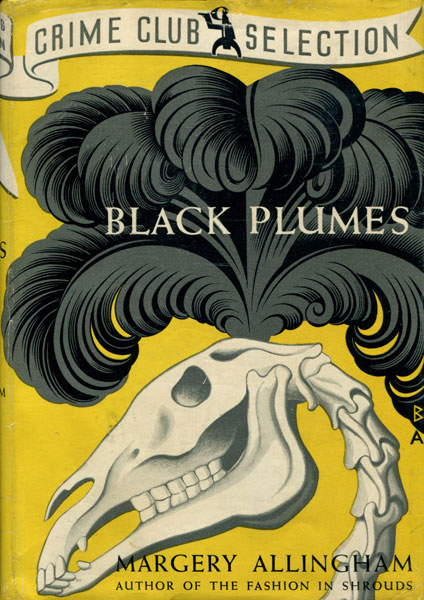 Black Plumes. by  Margery. Allingham