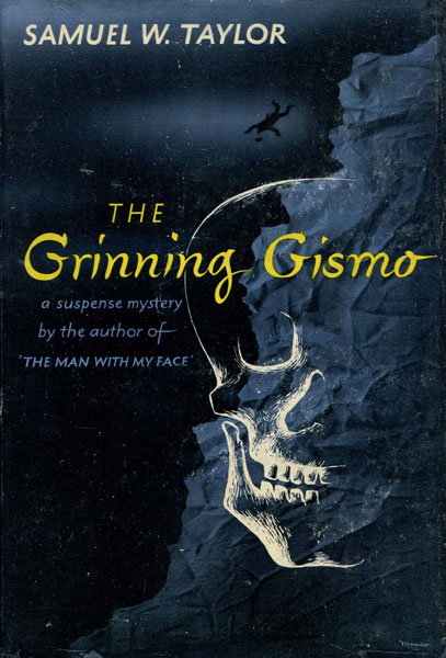 The Grinning Gismo. by  Samuel W. Taylor