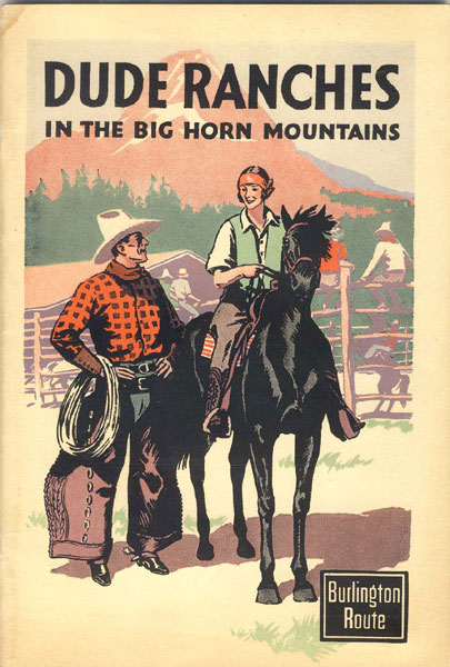 Dude Ranches In The Big Horn Mountains by Burlington Route