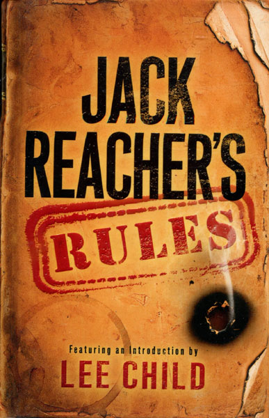Jack Reacher's Rules  Lee. Child [Introduction By]