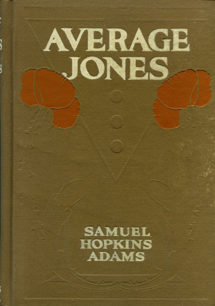 Average Jones by  Samuel Hopkins Adams