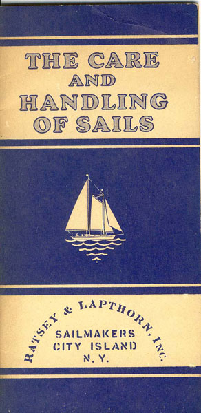 The Care And Handling Of Sails  W. H. Defontaine [Text & Sketches By]