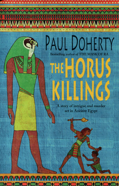 The Horus Killings. by  Paul. Doherty