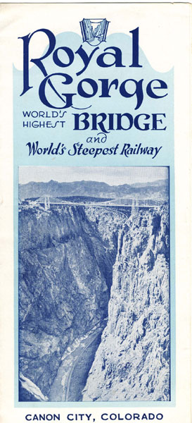 Royal Gorge, World's Highest Bridge And World's Steepest Railway, Canon City, Colorado