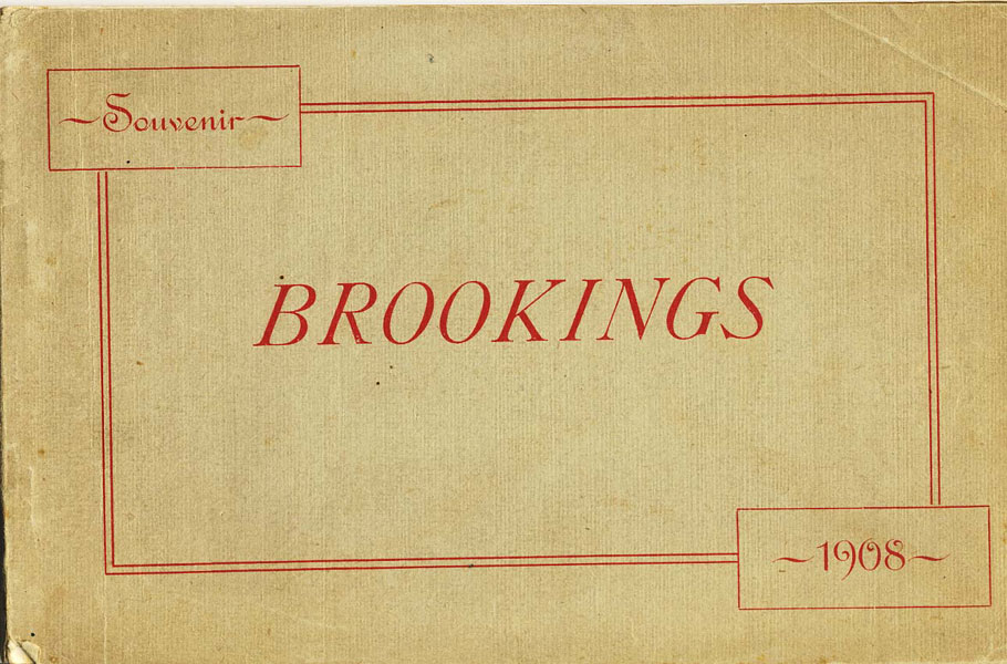 Souvenir Of Brookings 1908