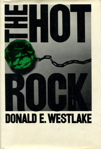 The Hot Rock. by  Donald E. Westlake