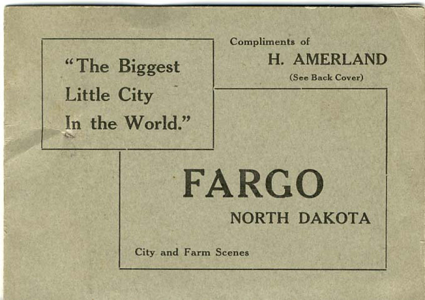 "Fargo, North Dakota. ""The Biggest Little City In The World."" City And Farm Scenes by H Amerland"