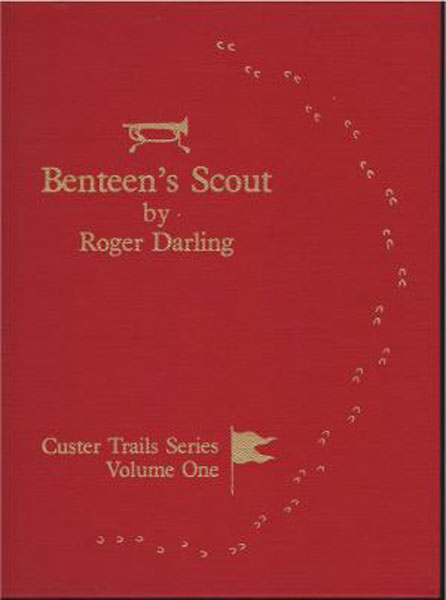 Benteen's Scout-To-The-Left, The Route From The Divide To The Morass (June 25, 1876) by Roger Darling