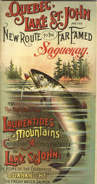 Quebec, Lake St. John And The New Route To The Far-Famed Saguenay by  E. T. D. Chambers