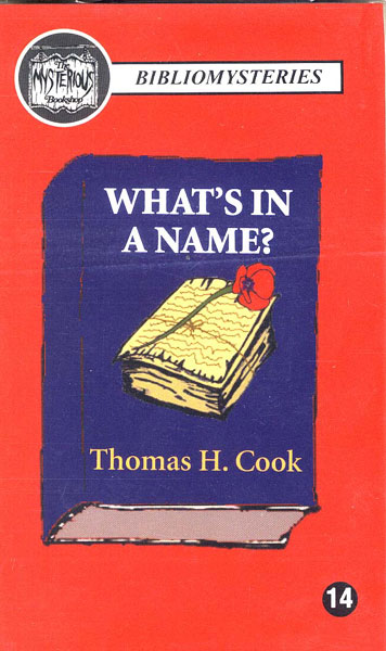 What's In A Name? by  Thomas H. Cook
