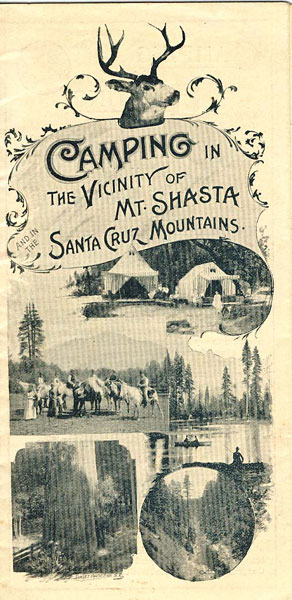 Camping In The Vicinity Of Mt. Shasta And In The Santa Cruz Mountains